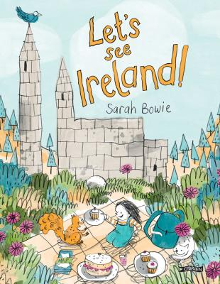 The Best Picture Books from Ireland for Children. Let's See Ireland by Sarah Bowie
