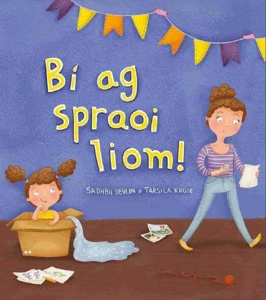 Bi Ag Spraoi Liom by Sadhbh Devlin