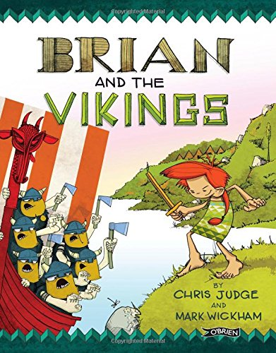 Brian and the Vikings - the 10 best picture books about Ireland for Children